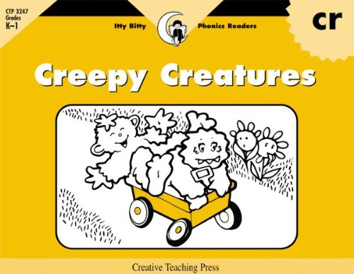 Creepy Creatures, Itty Bitty Phonics Reader (Itty Bitty Phonics Readers): Rozanne Lanczak Williams
