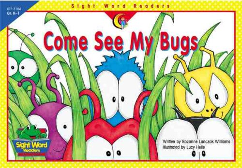 9781574719147: Come See My Bugs (Sight Word Readers)