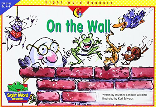 9781574719192: On the Wall (Sight Word Readers)