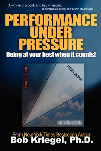 9781574723854: Performance Under Pressure: Being at your best when it counts!
