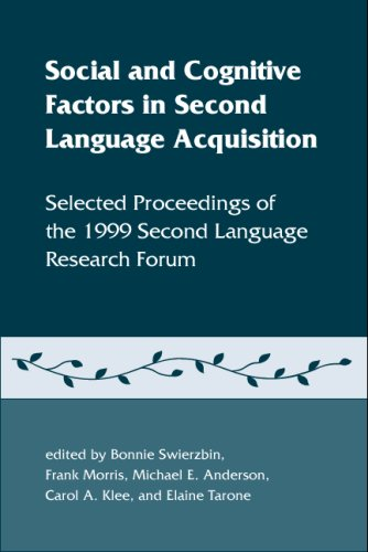 9781574730401: Social and cognitive factors in second language acquisition: Selected proceedings of the 1999 Second Language Research Forum