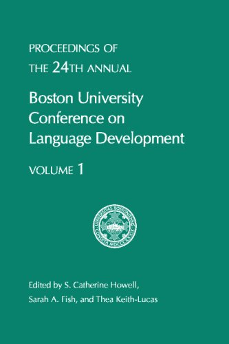 9781574730524: BUCLD 24: Proceedings of the 24th annual Boston University Conference on Language Development