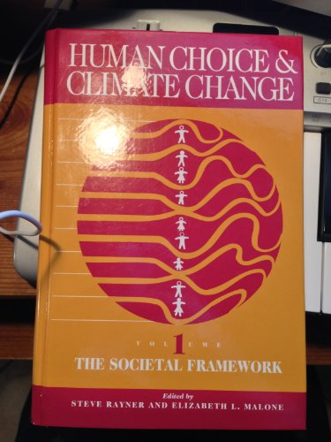 9781574770490: Human Choice and Climate Change (Vol. 1: The Societal Framework)