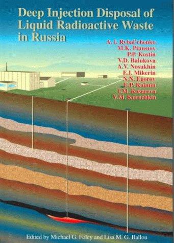 9781574770643: Deep Injection Disposal of Liquid Radioactive Waste in Russia
