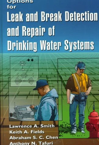 9781574770919: Options for Leak and Break Detection and Repair of Drinking Water Systems