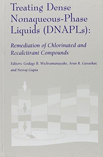 Treating Dense Nonaqueous-Phase Liquids by Neeraj Gupta,: Arun R. Gavaskar,