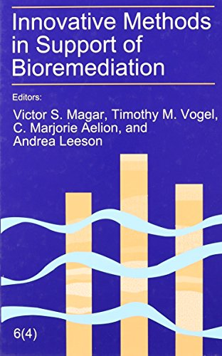 Innovative Methods in Support of Bioremediation: The: Magar, Victor S.,