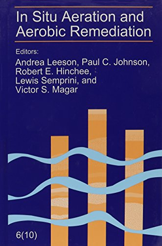 In Situ Aeration and Aerobic Remediation: The: Andrea Leeson, Paul