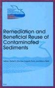 Remediation and Beneficial Reuse of Contaminated Sediments: The First International Conference on ...