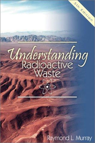9781574771350: Understanding Radioactive Waste