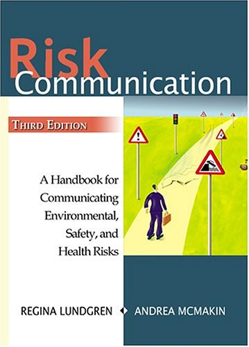 9781574771428: Risk Communication: A Handbook for Communicating Environmental, Safety, and Health Risks
