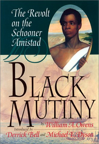 9781574780048: Black Mutiny: The Revolt on the Schooner Amistad
