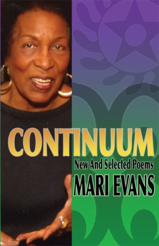 Continuum: New and Selected Poems (1574780387) by Evans, Mari