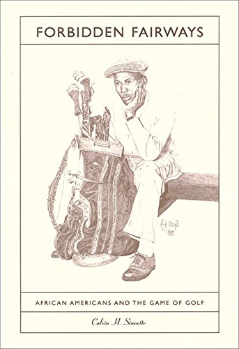 9781574781229: Forbidden Fairways: African Americans and the Game of Golf