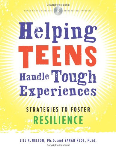 9781574822489: Helping Teens Handle Tough Experiences: Strategies to Foster Resilience