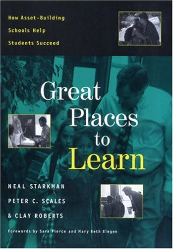 Great Places to Learn : How Asset-Building: Clayton Roberts; Neal