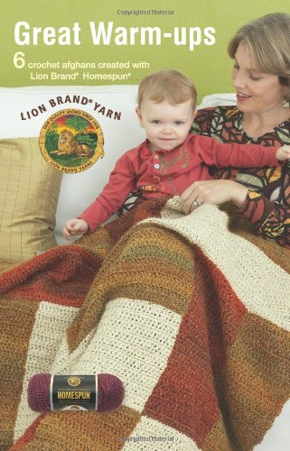 9781574860252: Great Warm-Ups (Leisure Arts #75279): Featuring Lion Brand