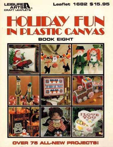 9781574860528: Holiday Fun in Plastic Canvas, Book 8: over 75 projects (Leisure Arts #1682)