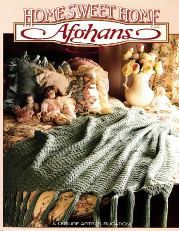 Home Sweet Home Afghans (Crochet Treasury) (9781574860535) by Oxmoor House