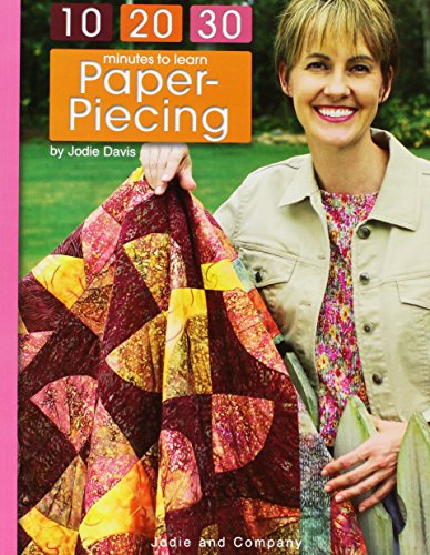 9781574860641: 10-20-30 Minutes to Learn Paper Piecing (Leisure Arts #3932)