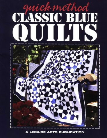 9781574860689: Classic Blue Quilts