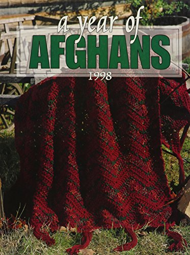 A Year of Afghans: Childs, Anne Van