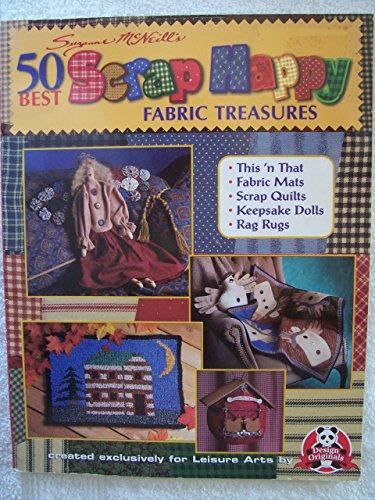 9781574861495: 50 Best Scrap Happy Fabric Treasures