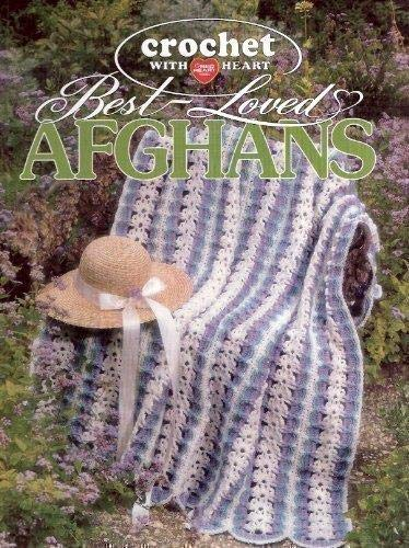 Crochet With Heart: Best-Loved Afghans: anne-van-wagner-childs-editor