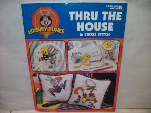 9781574862447: Looney Tunes Thru the House in Cross Stitch (Leisure Arts 3221)