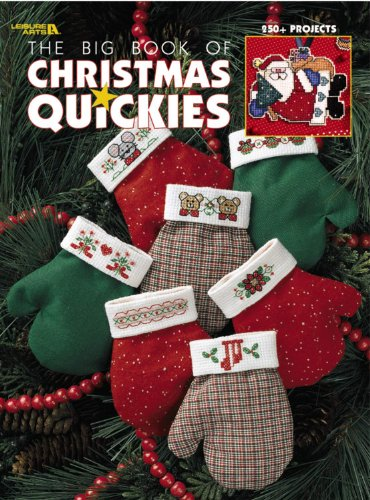 9781574862560: The Big Book of Christmas Quickies (Leisure Arts #3290)