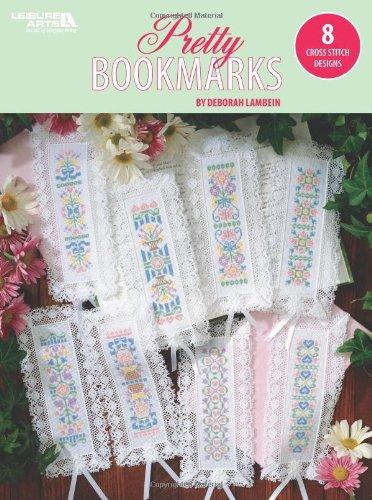 Pretty Bookmarks: 8 Cross Stitch Designs (Paperback): Deborah Lambein