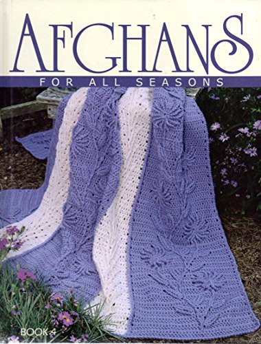 Afghans For All Seasons Book 4