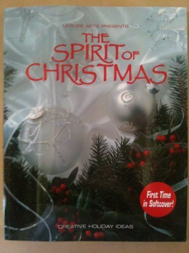 9781574862935: The Spirit of Christmas: Creative Holiday Ideas - Book Sixteen