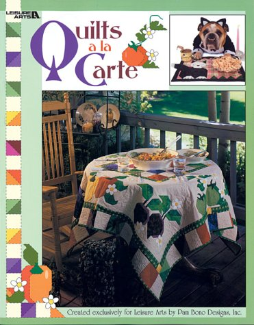 Quilts a la Carte (1574862944) by Pam Bono