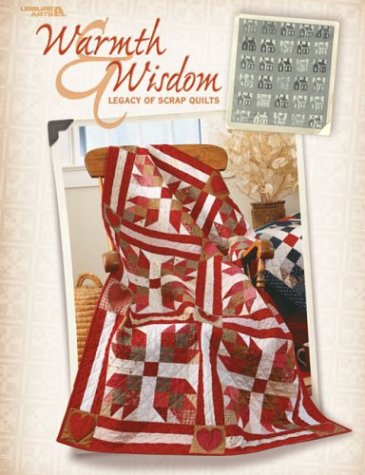 9781574863512: Warmth & Wisdom: Legacy of Scrap Quilts