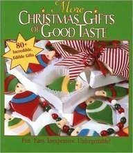More Christmas Gifts of Good Taste (9781574863536) by Oxmoor House