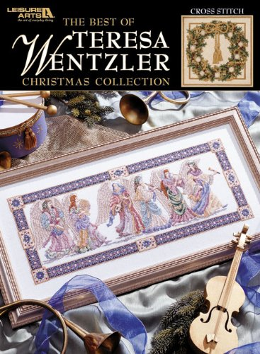 9781574863871: The Best of Teresa Wentzler Christmas Collection (Leisure Arts #3631)