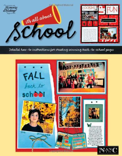 It's All about School (Memories in the: Hill, Nancy