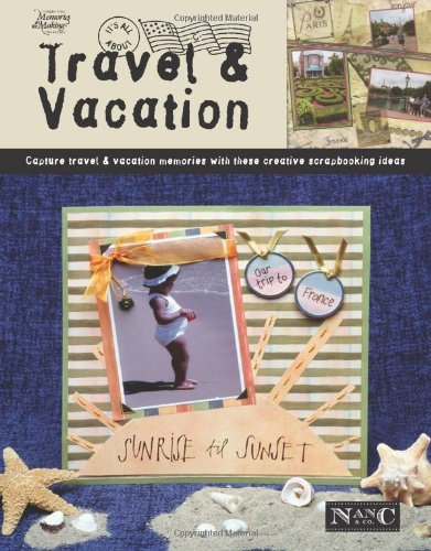 It's All About Travel & Vacation (Leisure: Nan-C & Company