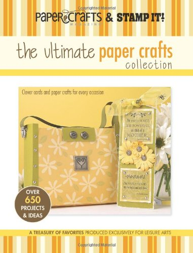 9781574865738: The Ultimate Paper Crafts Collection