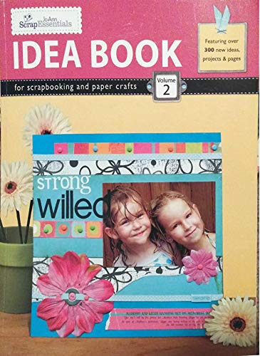 9781574865899: Jo-ann Scrap Essentials Idea Book for Scrapbooking and Paper Crafts Volume 2