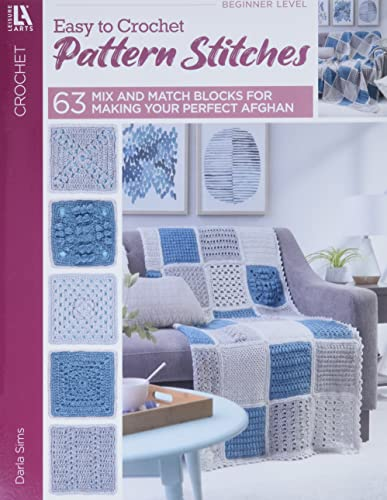 9781574866346: 63 Easy-To-Crochet Pattern Stitches Combine to Make an Heirloom Afghan (Leisure Arts)
