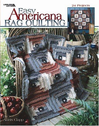 9781574866681: Easy Americana Rag Quilting (Leisure Arts #3386)
