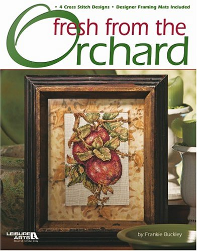 9781574866773: Fresh From the Orchard (Leisure Arts #3660)
