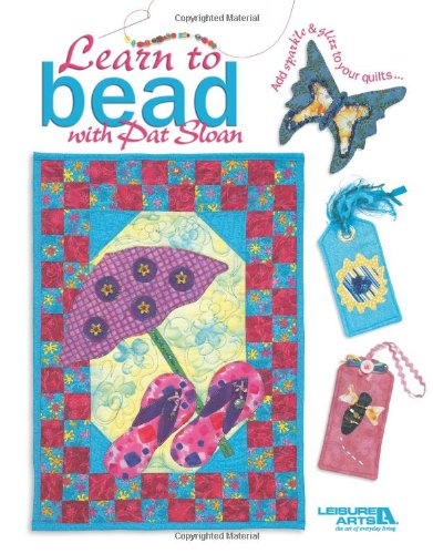 9781574866971: Learn to Bead with Pat Sloan (Leisure Arts #4389)