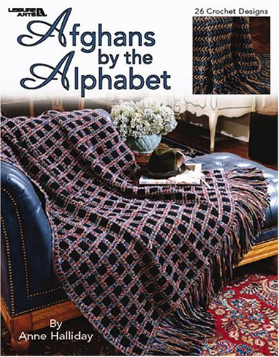 Afghans by the Alphabet (Leisure Arts #3379): Anne Halliday; Leisure