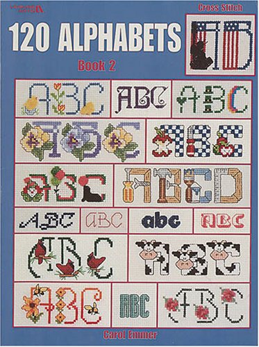 9781574867534: 120 Alphabets Book 2 (Leisure Arts #2633)