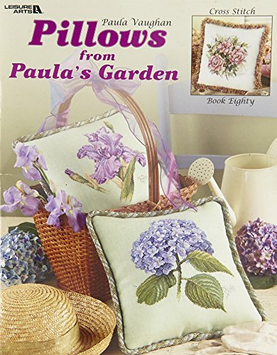 Pillows from Paula's Garden (Leisure Arts #3493) (157486792X) by Paula Vaughan