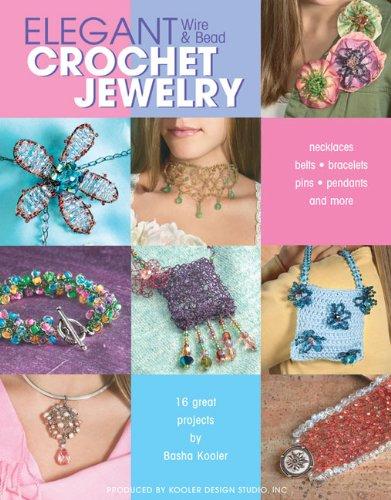 9781574868029: Elegant Wire and Bead Crochet Jewelry (Leisure Arts #4395)