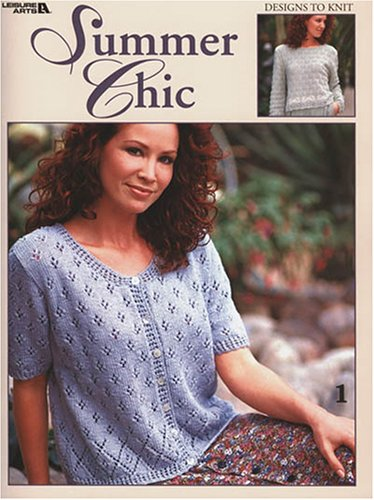 Summer Chic (Leisure Arts #3299) (9781574868142) by Spinrite; Leisure Arts